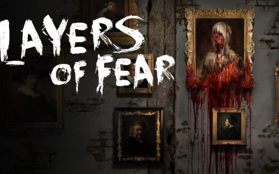Layers of Fear telecharger gratuit de PC et Torrent